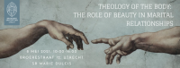 Studiedag Theology of the body: the role of beauty in marital relationships
